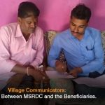 Village Communicators: The Link Between MSRDC and the Beneficiaries.