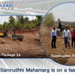 The work of Samrudhhi Mahamarg is on a fast track! - Part 6