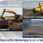 The work of Samrudhhi Mahamarg is on a fast track! - Part 2